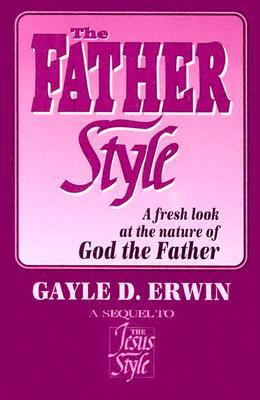 The Jesus Style  by  Gayle D. Erwin