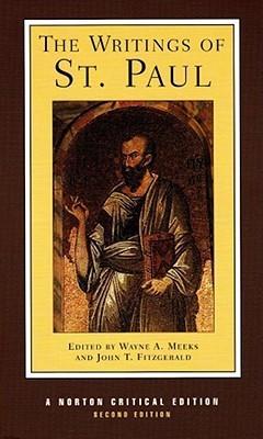 Writings of St. Paul (Norton Critical Edition)  by  Wayne A. Meeks