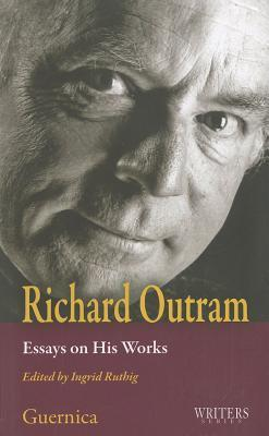 Richard Outram: Essays on His Works  by  Ingrid Ruthig