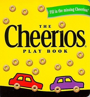 The Cheerios Play Book  by  Lee Wade