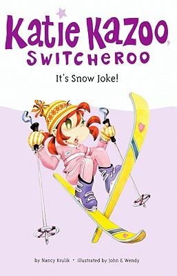 Its Snow Joke!  by  Nancy E. Krulik