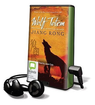 Wolf Totem [With Earbuds]  by  Jiang Rong