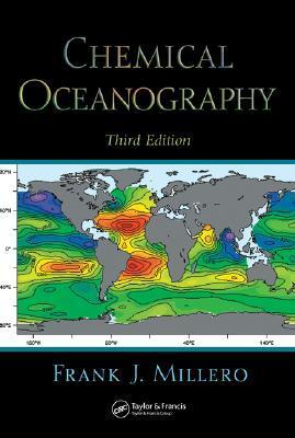 Chemical Oceanography (Marine Science Series)  by  Frank J. Millero