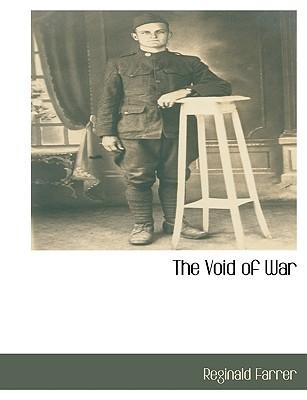 The Void of War Reginald Farrer
