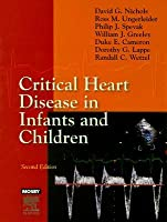 Critical Heart Disease in Infants and Children David G. Nichols