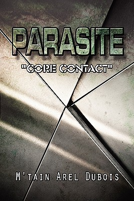 Parasite: Core Contact Mtain Arel Dubois