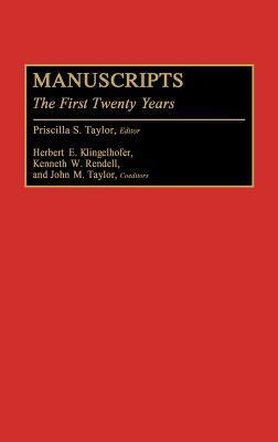 Manuscripts: The First Twenty Years  by  Oriental Institute