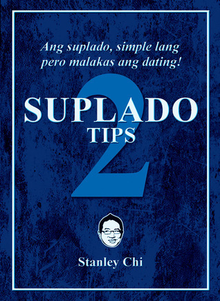 Suplado Tips 2  by  Stanley Chi