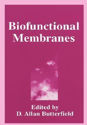 Biofunctional Membranes Butterfield