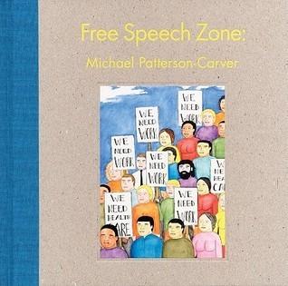 Michael Patterson-Carver: Free Speech Zone  by  Harrell Fletcher