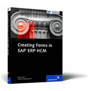 Creating Forms in SAP ERP HCM  by  Stefan Kauf