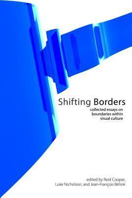 Shifting Borders Reid Cooper
