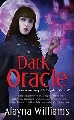 Dark Oracle (Oracle, #1)  by  Alayna Williams