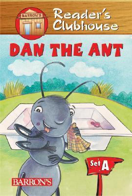 Dan the Ant Jennifer B. Gillis