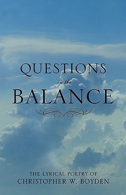 Questions in the Balance  by  Christopher Boyden