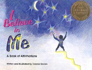 Yo Creo En Mi = I Believe in Me Connie Bowen