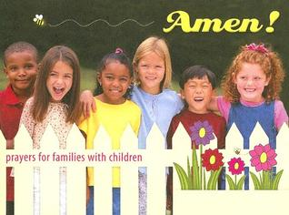 Amen!: Prayers for Families with Children Kathleen Finley