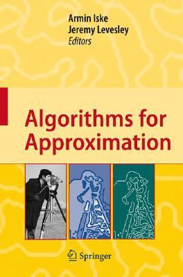 Algorithms for Approximation: Proceedings of the 5th International Conference, Chester, July 2005  by  Armin Iske