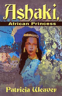 Ashaki, African Princess  by  Patricia Weaver