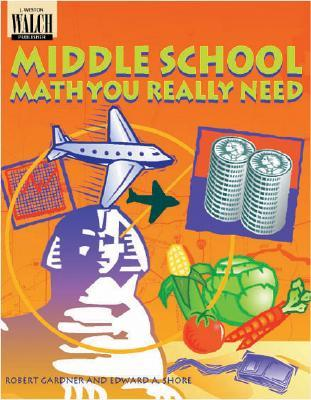 Middle School Math You Really Need  by  Robert Gardner