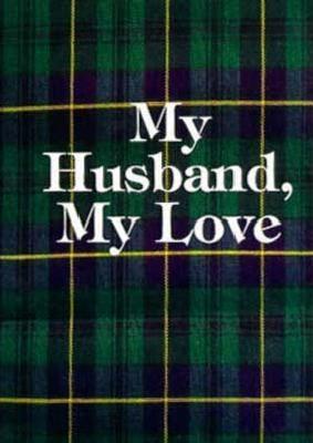 My Husband, My Love  by  Marlene Rimler