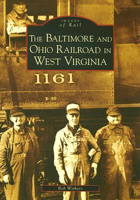 Trackside Around West Virginia, 1963-1968 with Bob Withers  by  Bob Withers