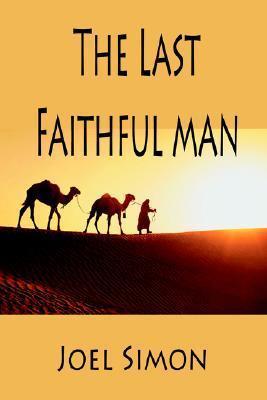The Last Faithful Man  by  Joel Simon