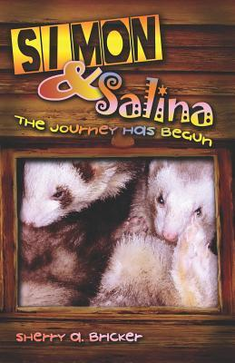 Simon & Salina: The Journey Has Begun  by  Sherry A. Bricker