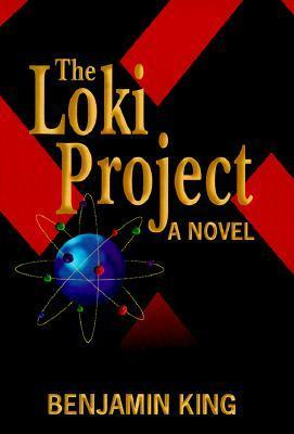 The Loki Project  by  Benjamin King