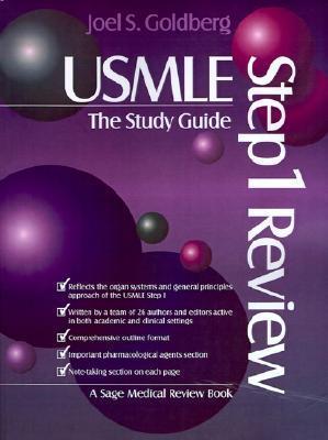 USMLE Step 1: The Study Guide  by  Joel Goldberg