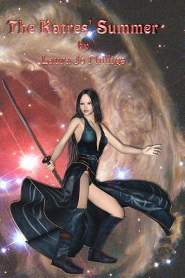 The Katres Summer: Book 3 of the Soul-Linked Saga  by  Laura Jo Phillips