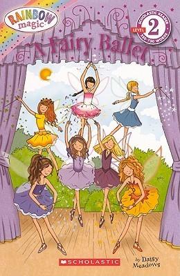 A Fairy Ballet  by  Daisy Meadows