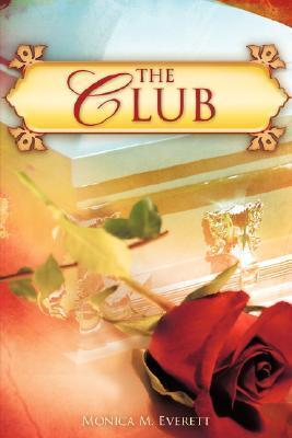 The Club Monica Everett