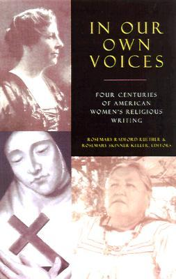 In Our Own Voices  by  Rosemary Skinner Keller