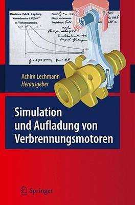 Simulation Und Aufladung Von Verbrennungsmotoren Achim Lechmann