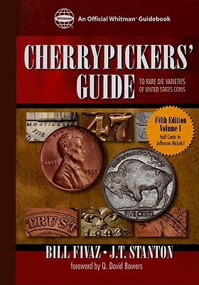 Cherrypickers Guide to Rare Coins Bill Fivaz