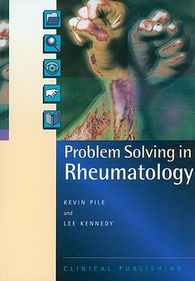 Problem Solving In Rheumatology  by  Lee Kennedy