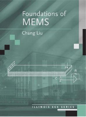 Foundations of MEMS Chang Liu