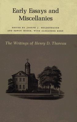 Early Essays and Miscellanies. Henry David Thoreau