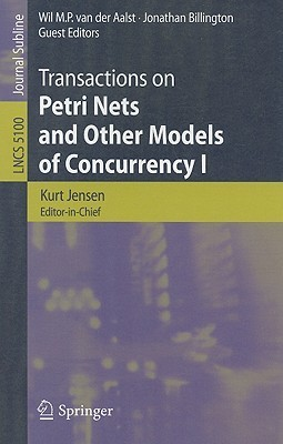 Transactions on Petri Nets and Other Models of Concurrency I Kurt Jensen