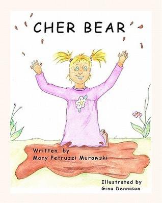 Cher Bear Mary Petruzzi Murawski