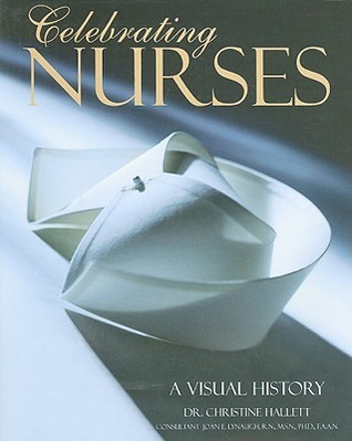Veiled Warriors: Allied Nurses of the First World War  by  Christine E. Hallett