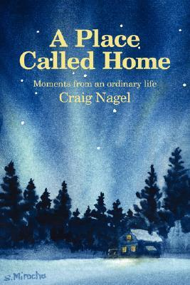 A Sense of Wonder: More Moments from an Ordinary Life  by  Craig Nagel