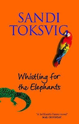 Whistling For The Elephants  by  Sandi Toksvig