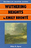 Wuthering Heights by Emily Brontë (Macmillan Master Guides)