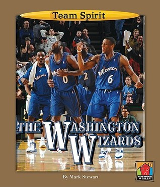 The Washington Wizards  by  Mark Stewart