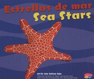 Estrellas De Mar/Sea Stars Gail Saunders-Smith