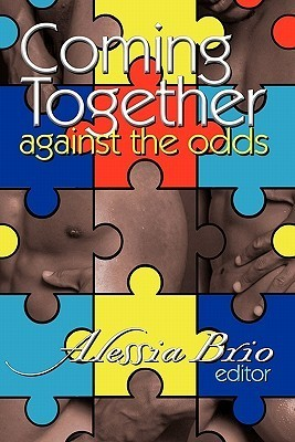Coming Together: Against the Odds Alessia Brio