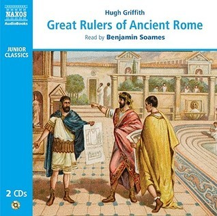 Great Rulers of Ancient Rome Hugh Griffith