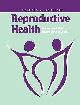 Reproductive Health  by  Barbara Anderson
